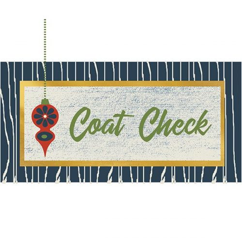 Swanky Ornament 5x10coat check sign